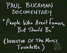 Documentary by Paul Buchman